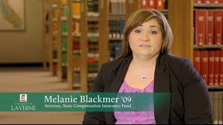 Melanie Blackmer - The La Verne Law Experience