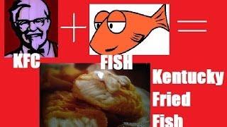 Kentucky Fried...FISH??? ケンタッキーフライドフィッシュ??