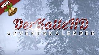 Alle Jahre Wieder :) | ADVENTSKALENDER 2016 #001| DerKalleHD