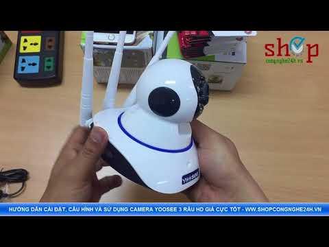 Hướng dẫn cài đặt và sử dụng Camera Yoosee 3 râu chi tiết nhất - www.shopcongnghe24h.vn