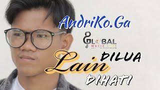 ANDRIKO.GA  ||  LAIN DILUA LAIN DIHATI  || Pendatang Baru Terbaik 2019  ||  Bintang Audisi GML