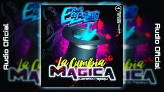 Video La Cumbia Magica 2017 - (Limpia)(Estreno) - Grupo Los Papakis (Audio Oficial) Cumbia Sonidera HD download MP3, 3GP, MP4, WEBM, AVI, FLV November 2017
