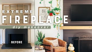 EXTREME DIY FIREPLACE MAKEOVER!!!