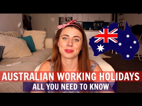 AUSTRALIA WORKING HOLIDAYS - 1ST & 2ND YEAR VISAS