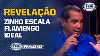 TIME IDEAL! Zinho revela como escalaria o Flamengo