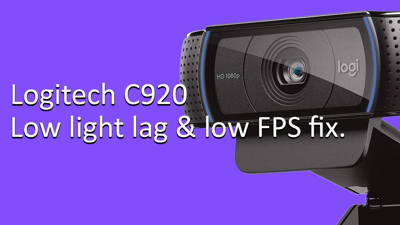 How to fix Logitech C920 webcam low fps lag issue - Wiretuts