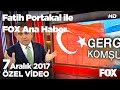 Erdoğan ve Pavlopulos'un Lozan tartışması... 7 Aralık 2017 Fatih Portakal ile FOX Ana Haber