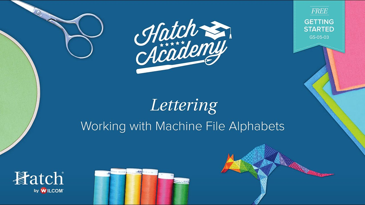 Hatch Embroidery Part 12 - Working with Machine File Alphabets