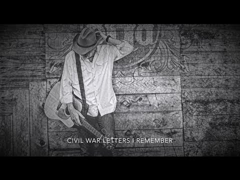 Civil War Letters   Remember - Billy Hubbard (working track)
