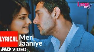 Meri Jaaniye Lyrical | I Me Aur Main | John Abraham, Prachi Desai | Shaan, Monali Thakur