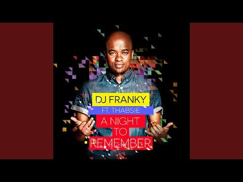 A Night to Remember (feat. Thabsie)