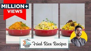3 Veg Fried Rice Recipes 🍲 झटपट 3 वेज फ्राइड राइस | Singapore rice, Italian rice | Chef Ranveer Brar