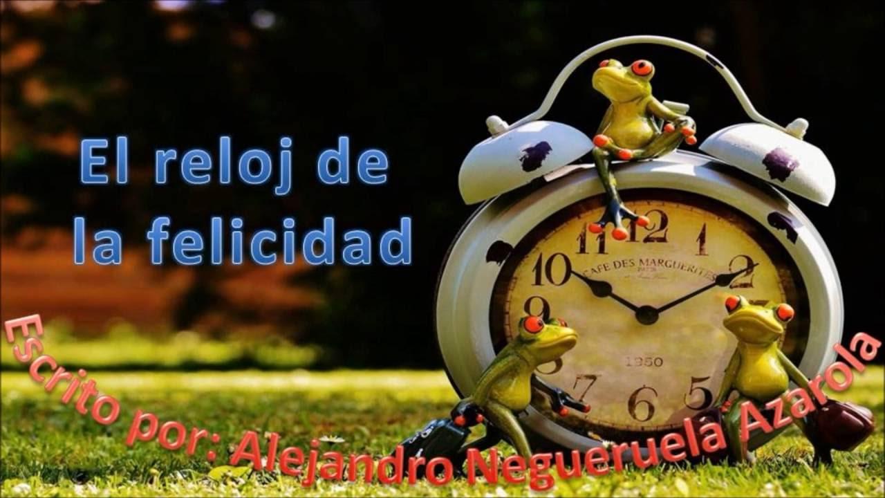 Reflexiones El Reloj De La Felicidad Reflexiones Y Cuentos Para