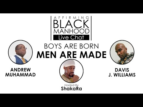 #AffirmingBlackManhood Live Chat • Convo w/ Andrew Muhammad & Davis J. Williams