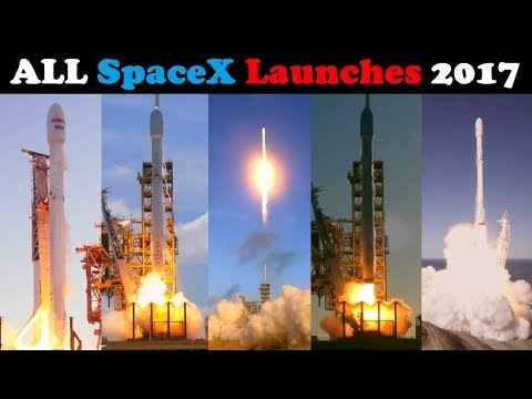 All SpaceX Launches of 2017 - Compilation