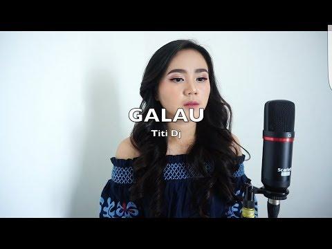 Titi Dj - Galau ( Cover By Anda Khalida )
