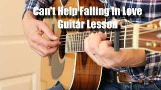 Can't Help Falling In Love Guitar Lesson Tutorial
