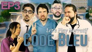 (Let's play Narratif) - CODE BLEU - Episode 3 - Sur le fil du scalpel