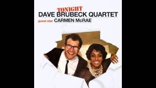Brubeck and Carmen McRae - Paradiddle Joe