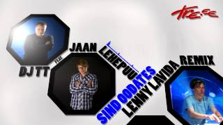 Gambar cover DJ TT f. Jaan Lehepuu - Sind Oodates (Lenny LaVida Remix)
