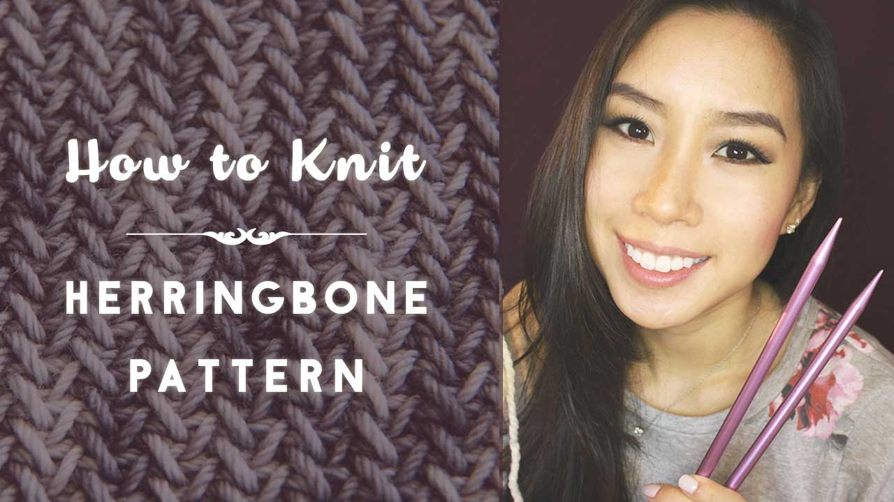 How To Knit - Herringbone Stitch/Pattern - YouTube