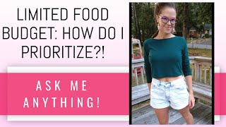 LIMITED BUDGET // What foods do you prioritize with a limited food budget? (and which ones I don't!)