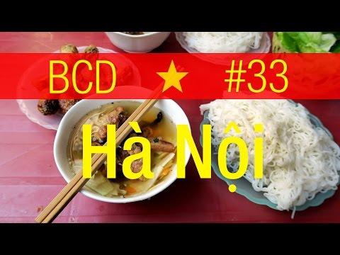 Hanoi, Vietnam! Ep.33 // BCD