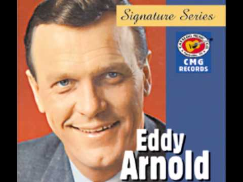 EDDY ARNOLD    Make The World Go Away