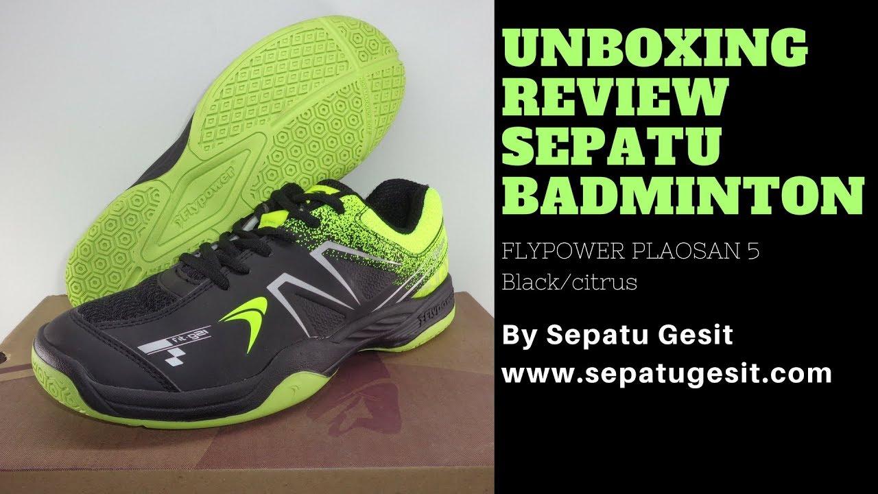 Unboxing Review Sepatu Badminton Bulutangkis Laris FLYPOWER PLAOSAN 5 Black  citrus I SEPATU GESIT 9625fc5b4c