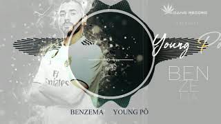 Young Pô - Benzema (Son Officiel)