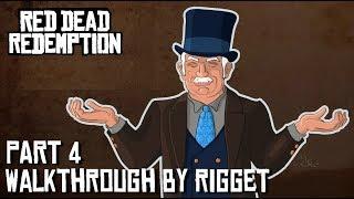 """Red Dead Redemption Прохождение с переводом Часть 4 """"Американские аппетиты"""""""