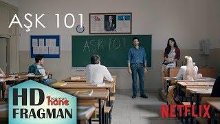 AŞK 101 | Netflix'in 2. Türk dizisi