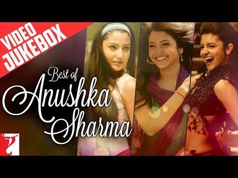 Best Of Anushka Sharma - Full Songs | Video Jukebox