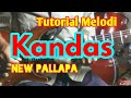 Melodi Lagu KANDAS Mp3 Cover Tutorial Melodi Dangdut Termudah