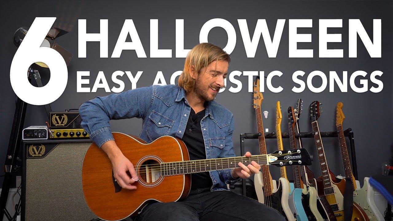 Top 6 EASY acoustic HALLOWEEN songs on Guitar