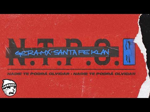 Gera MX, Santa Fe Klan - Nadie Te Podrá Olvidar (Video Oficial)
