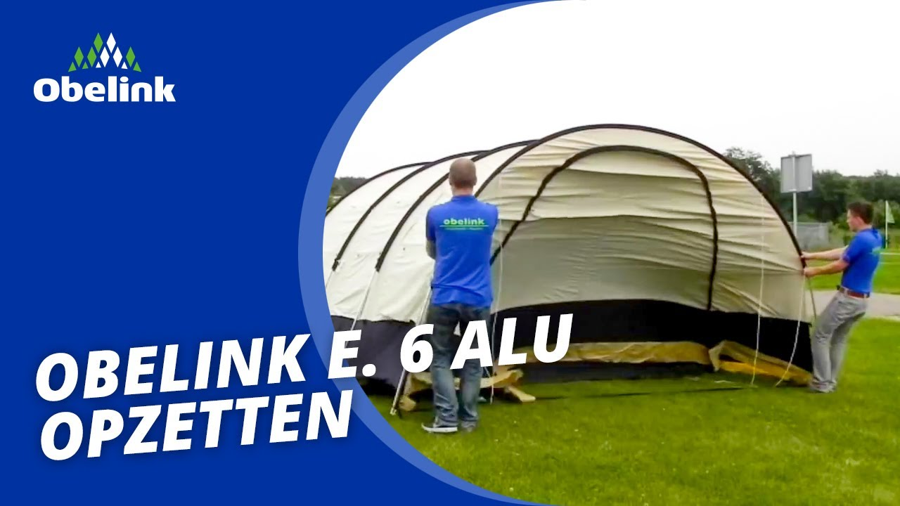 Goede Obelink E. 6 Alu - Opbouwinstructie - Welke tent heeft een uitbouw GN-37