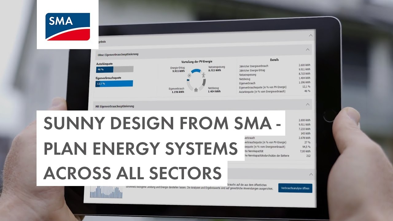Sunny Design Pro Comprehensive Planning Of Complete Energy Systems Sma Solar