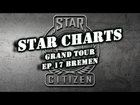 Star Charts he Grand Tour Ep 17 Bremen