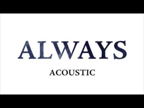 The Boxer Rebellion - Always [Acoustic Version]
