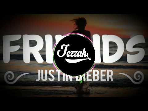 Justin Bieber & BloodPop® - Friends (Jezzah Bootleg)