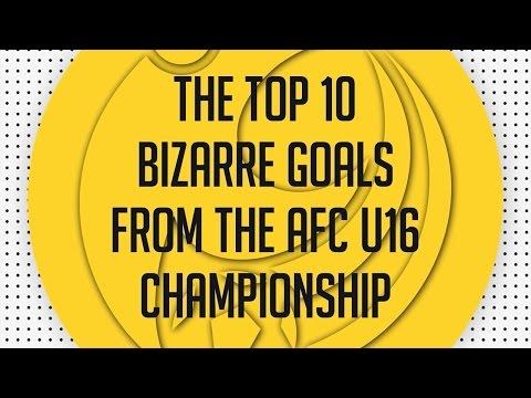 Top 10 Bizarre Goals From The AFC U 16 Championship 2016