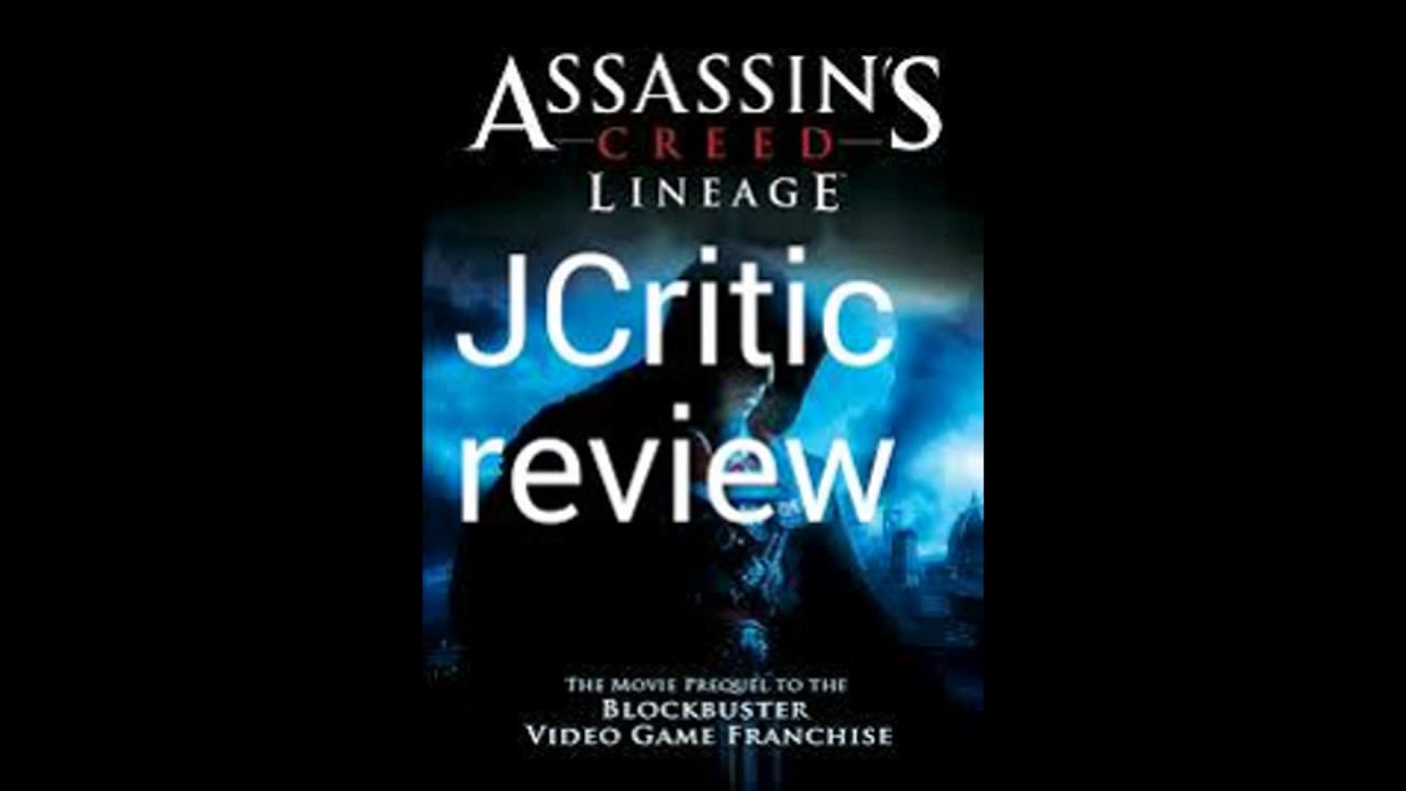 Jcritic Review Assassin S Creed Lineage Trailer Youtube
