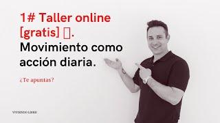 1# Taller online [gratis] 🚀. Movimiento como acción diaria.