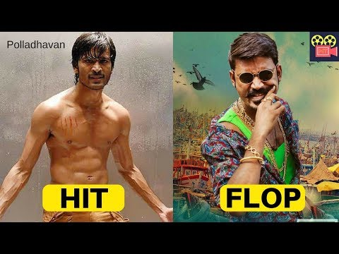 Dhanush Hits and Flops | Dhanush All Tamil Movies Box office collection | Complete Movies List