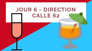 Jour 6 - Direction Calle 62