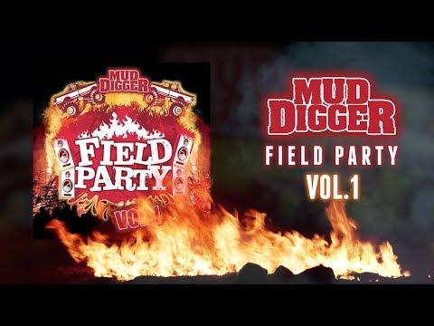 Mud Digger Field Party, Volume 1 (Album Sampler)