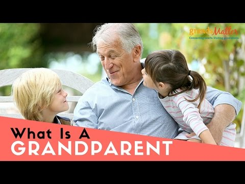 What Is a Grandparent
