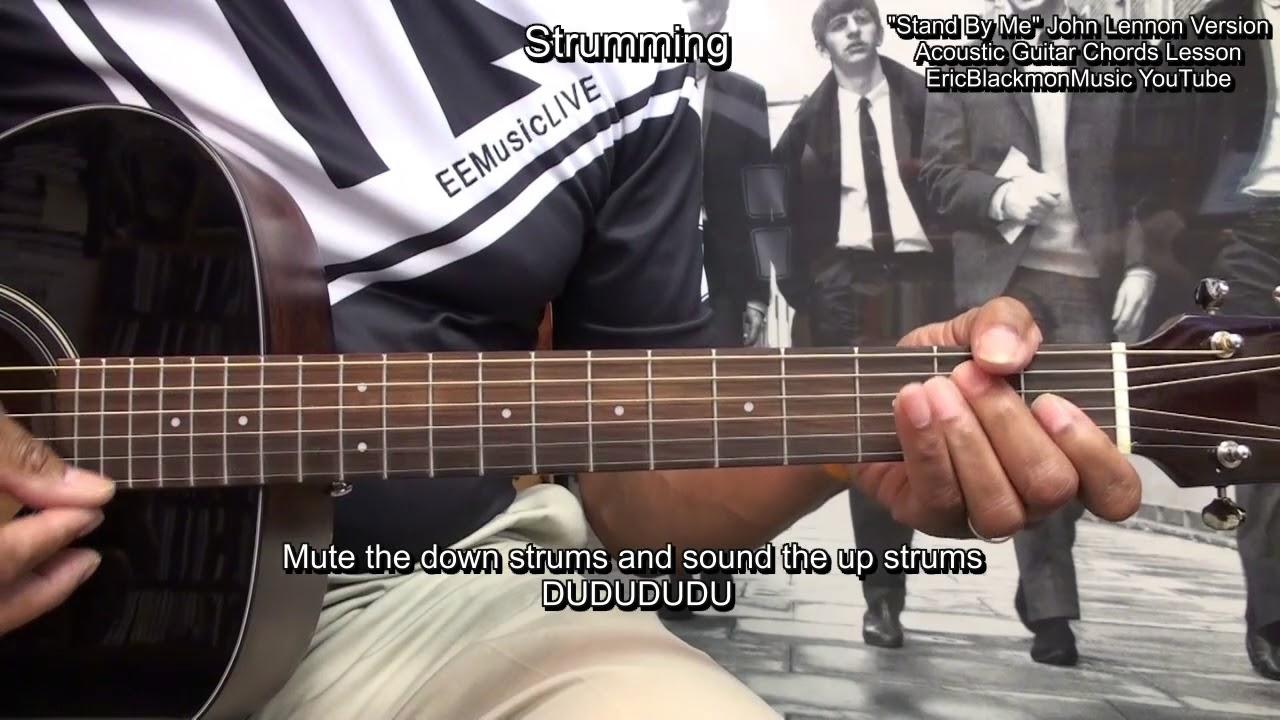 Stand By Me John Lennon Version Guitar Lesson Ericblackmonguitar Youtube