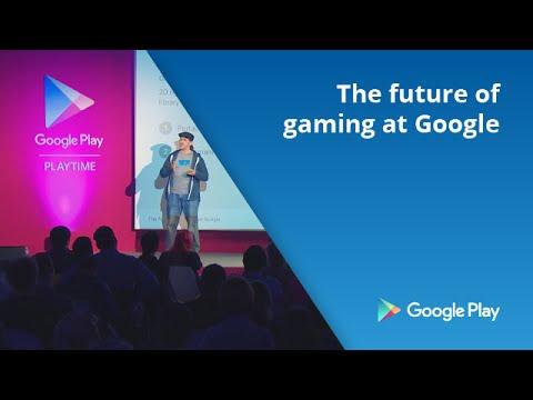 The future of gaming at Google